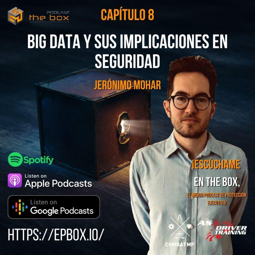 Ep.008 Big Data y sus Implicaciones en Seguridad